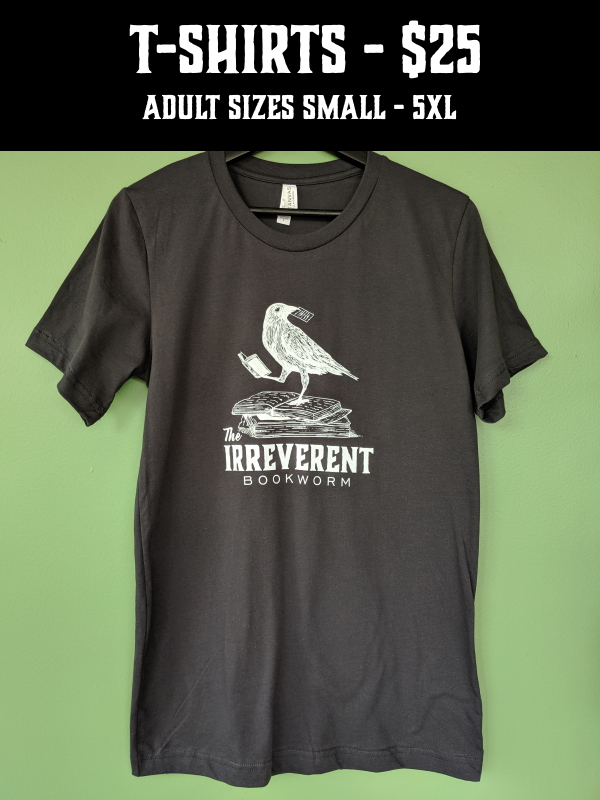 The Irreverent T-Shirt - $25